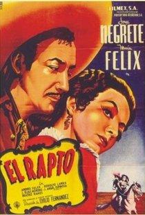 Assistir El rapto Online Grátis Dublado Legendado (Full HD, 720p, 1080p) | Emilio Fernández | 1954