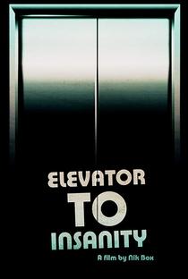 Assistir Elevator to Insanity Online Grátis Dublado Legendado (Full HD, 720p, 1080p)   Nick Box   2018
