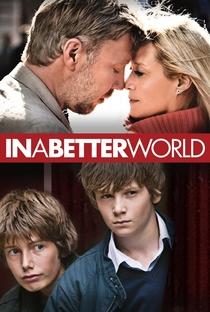 Assistir Em um Mundo Melhor Online Grátis Dublado Legendado (Full HD, 720p, 1080p) | Susanne Bier | 2010