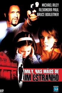 Assistir Emily nas Mãos de um Estranho Online Grátis Dublado Legendado (Full HD, 720p, 1080p) | Douglas Jackson | 2004