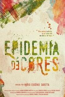 Assistir Epidemia de cores Online Grátis Dublado Legendado (Full HD, 720p, 1080p) | Mário Saretta | 2016