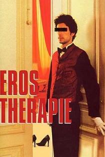 Assistir Eros Therapy Online Grátis Dublado Legendado (Full HD, 720p, 1080p) | Danièle Dubroux | 2004