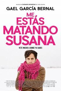 Assistir Estás Me Matando Susana Online Grátis Dublado Legendado (Full HD, 720p, 1080p) | Roberto Sneider | 2016