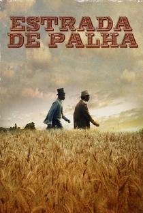 Assistir Estrada de Palha Online Grátis Dublado Legendado (Full HD, 720p, 1080p) | Rodrigo Areias (I) | 2011