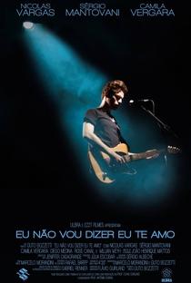 Assistir Eu Não Vou Dizer Eu Te Amo Online Grátis Dublado Legendado (Full HD, 720p, 1080p) | Guto Bozzetti | 2015