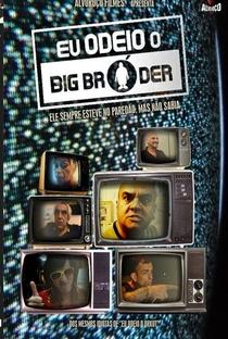 Assistir Eu Odeio o Big Bróder Online Grátis Dublado Legendado (Full HD, 720p, 1080p) | Evandro Berlesi | 2014