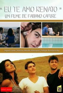 Assistir Eu Te Amo Renato Online Grátis Dublado Legendado (Full HD, 720p, 1080p)   Fabiano Cafure   2013