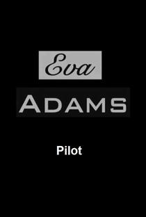 Assistir Eva Adams (Pilot) Online Grátis Dublado Legendado (Full HD, 720p, 1080p)   Mark Waters   2009