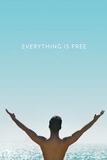 Assistir Everything is Free Online Grátis Dublado Legendado (Full HD, 720p, 1080p)   Brian Jordan Alvarez   2017