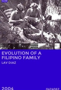 Assistir Evolução de uma Família Filipina Online Grátis Dublado Legendado (Full HD, 720p, 1080p) | Lav Diaz | 2004