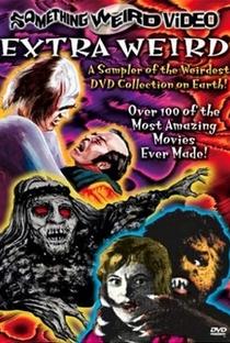 Assistir Extra Weird Online Grátis Dublado Legendado (Full HD, 720p, 1080p) |  | 2003