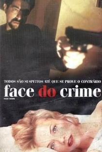 Assistir Face do Crime Online Grátis Dublado Legendado (Full HD, 720p, 1080p) | Thom Eberhardt | 1997