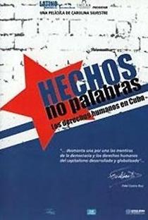 Assistir Fatos, Não Palavras: Direitos Humanos em Cuba Online Grátis Dublado Legendado (Full HD, 720p, 1080p)   Carolina Silvestre   2007