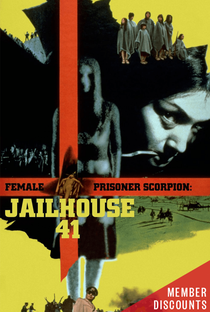 Assistir Female Convict Scorpion: Jailhouse 41 Online Grátis Dublado Legendado (Full HD, 720p, 1080p) | Shunya Ito | 1972