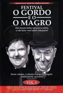 Assistir Festival O Gordo e o Magro Vol 3 - Paixonite Aguda Online Grátis Dublado Legendado (Full HD, 720p, 1080p) |  | 2009