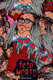 Assistir Feto Morto Online Grátis Dublado Legendado (Full HD, 720p, 1080p)   Fernando Rick   2003