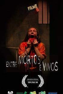 Assistir Filme B: Entre Mortos e Vivos Online Grátis Dublado Legendado (Full HD, 720p, 1080p)   Beto Ribeiro (II)   2017