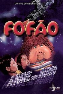 Assistir Fofão - A Nave Sem Rumo Online Grátis Dublado Legendado (Full HD, 720p, 1080p) | Adriano Stuart | 1989