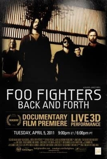 Assistir Foo Fighters: Back and Forth Online Grátis Dublado Legendado (Full HD, 720p, 1080p) | James Moll | 2011