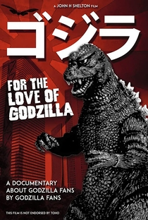 Assistir For the Love of Godzilla Online Grátis Dublado Legendado (Full HD, 720p, 1080p) | John H. Shelton | 2017