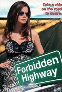 Assistir Forbidden Highway Online Grátis Dublado Legendado (Full HD, 720p, 1080p)   Kelley Cauthen   2001