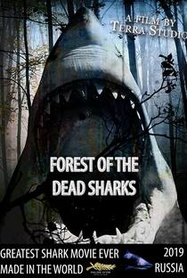 Assistir Forest of the Dead Sharks Online Grátis Dublado Legendado (Full HD, 720p, 1080p) | Sergey A. | 2019