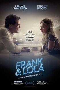 Assistir Frank & Lola: Amor Obsessivo Online Grátis Dublado Legendado (Full HD, 720p, 1080p)   Matthew Ross (XIV)   2016