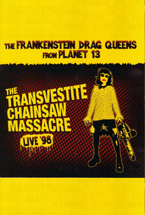 Assistir Frankenstein Drag Queens From Planet 13 – The Transvestite Chainsaw Massacre Online Grátis Dublado Legendado (Full HD, 720p, 1080p)      1998