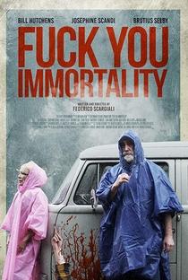 Assistir Fuck You Immortality Online Grátis Dublado Legendado (Full HD, 720p, 1080p) | Federico Scargiali | 2019