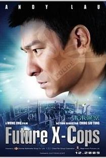 Assistir Future X-Cops Online Grátis Dublado Legendado (Full HD, 720p, 1080p)   Jing Wong (I)   2010