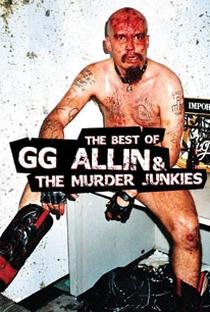 Assistir GG Allin & The Murder Junkies: The Best Of Online Grátis Dublado Legendado (Full HD, 720p, 1080p)      2009