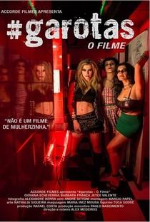 Assistir #Garotas - O Filme Online Grátis Dublado Legendado (Full HD, 720p, 1080p) | Alex Medeiros | 2015