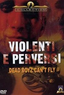 Assistir Garotos Mortos Não Podem Voar Online Grátis Dublado Legendado (Full HD, 720p, 1080p) | Cecil Howard | 1992