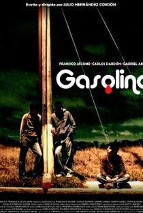 Assistir Gasolina Online Grátis Dublado Legendado (Full HD, 720p, 1080p) | Julio Hernandez Cordón | 2008
