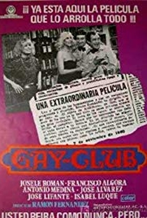 Assistir Gay Club Online Grátis Dublado Legendado (Full HD, 720p, 1080p) | Ramón Fernández (I) | 1981