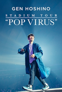 "Assistir Gen Hoshino Stadium Tour ""Pop Virus"" Online Grátis Dublado Legendado (Full HD, 720p, 1080p)   Naoto Amazutsumi   2019"