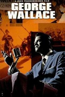 Assistir George Wallace - O Homem Que Vendeu Sua Alma Online Grátis Dublado Legendado (Full HD, 720p, 1080p) | John Frankenheimer | 1997