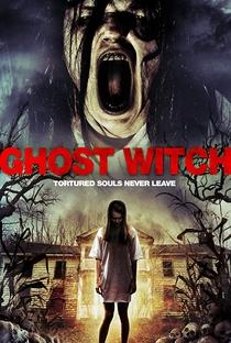 Assistir Ghost Witch Online Grátis Dublado Legendado (Full HD, 720p, 1080p) | Joseph Lavender | 2015