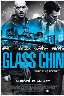 Assistir Glass Chin Online Grátis Dublado Legendado (Full HD, 720p, 1080p) | Noah Buschel | 2014