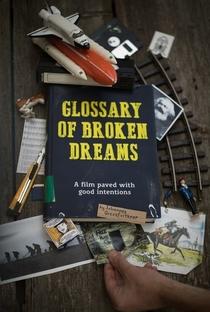 Assistir Glossary of Broken Dreams Online Grátis Dublado Legendado (Full HD, 720p, 1080p)   Johannes Grenzfurthner   2016