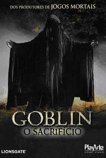 Assistir Goblin: O Sacrifício Online Grátis Dublado Legendado (Full HD, 720p, 1080p) | Jeffery Scott Lando | 2010