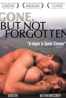 Assistir Gone, But Not Forgotten Online Grátis Dublado Legendado (Full HD, 720p, 1080p) | Michael D. Akers | 2003