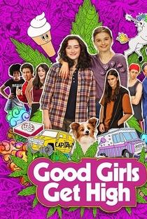Assistir Good Girls Get High Online Grátis Dublado Legendado (Full HD, 720p, 1080p) | Laura Terruso | 2018
