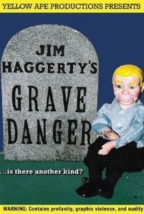 Assistir Grave Danger Online Grátis Dublado Legendado (Full HD, 720p, 1080p) | Jim Haggerty | 2009