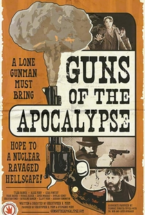 Assistir Guns of the Apocalypse Online Grátis Dublado Legendado (Full HD, 720p, 1080p) | Christopher R. Mihm | 2018