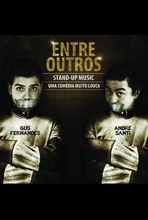 Assistir Gus Fernandes e André Santi: Entre Outros Online Grátis Dublado Legendado (Full HD, 720p, 1080p)   Gus Fernandes   2014