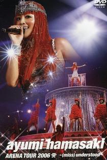 Assistir Hamasaki Ayumi ARENA TOUR 2006 A 〜(miss) understood〜 Online Grátis Dublado Legendado (Full HD, 720p, 1080p) |  | 2006