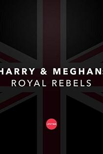 Assistir Harry e Meghan: Rebeldes Reais Online Grátis Dublado Legendado (Full HD, 720p, 1080p)      2018