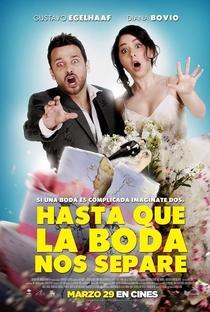 Assistir Hasta que la boda nos separe Online Grátis Dublado Legendado (Full HD, 720p, 1080p) | Santiago Limón | 2018
