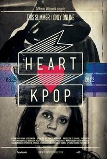 Assistir Heart KPop Online Grátis Dublado Legendado (Full HD, 720p, 1080p) | James Niebauer | 2013